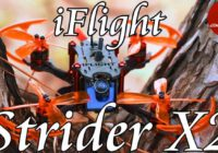 iFlight Strider X2 Stretch X! 122mm Mini Brushless FPV Racer! iflight-rc.com