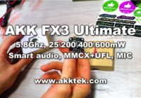 AKK FX3 Ultimate — 5.8Ghz, 25/200/400/600mW Smart audio! akktek.com