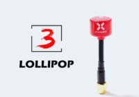 Foxeer Lollipop 3 Omni FPV Antenna and Lollipop 3 2.5DBi Stubby!